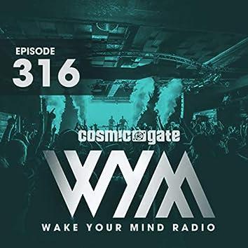 Wake Your Mind Radio 316