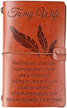 to My Wife Leather Journal -Marrying You Was The Best Decision I Ever Made- 140 Page Vintage Notebook, Refillable Travel Journal, Birthday Anniversary Christmas Gift for Wife from Husband