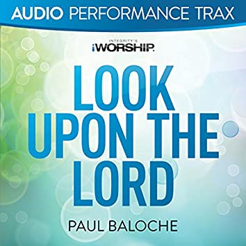 Look Upon the Lord [Audio Performance Trax]