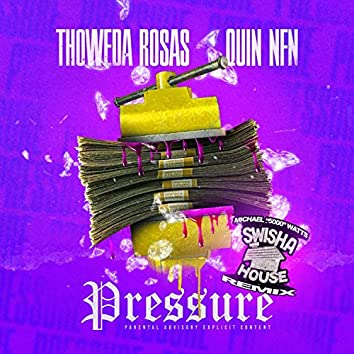 Pressure (feat. Quin NFN & Michael Watts)