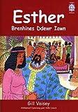 Cyfres Crisial: Esther - Brenhines Ddewr Iawn