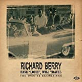 """Songtexte von Richard Berry - Have """"Louie"""" Will Travel: The 1956-62 Recordings"""