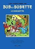 Le Sonomètre (Bob et Bobette)