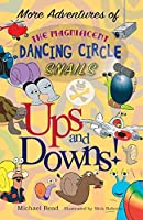 More Adventures of the Magnificent Dancing Circle Snails: Ups and Downs