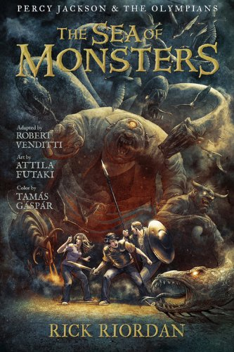 Compare Textbook Prices for The Sea of Monsters: The Graphic Novel Percy Jackson and the Olympians, Book 2 Percy Jackson & the Olympians Reprint Edition ISBN 9781423145509 by Riordan, Rick,Venditti, Robert,Futaki, Attila,Gaspar, Tamas