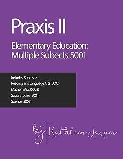 Praxis II Elementary Education: Multiple Subjects (5001)