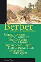 Berber Odes: Poetry from the Mountains of Morocco (Poetry of Place)