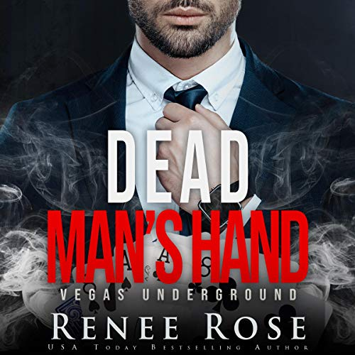 Dead Man's Hand: A Dark Mafia Romance Audiobook By Renee Rose cover art