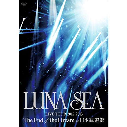 LUNA SEA LIVE TOUR 2012‐2013 The End of the Dream at 日本武道館(期間限定盤)[2DVD]