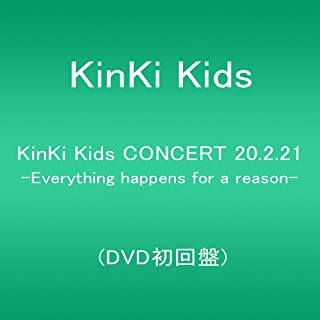 KinKi Kids CONCERT 20.2.21 -Everything happens for a reason- (DVD初回盤)
