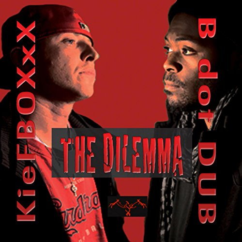 The Delimma [Explicit]