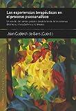Las experiencias terapéuticas en el proceso psicoanalítico: Un estudio del cambio psíquico desde la teoría de los sistemas dinámicos, intersubjetivos y no lineales: 19 (PENSAMIENTO RELACIONAL)