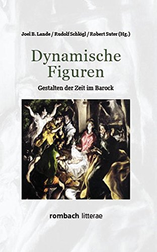 Dynamische Figuren Gestalten der Zeit im Barock (Litterae)