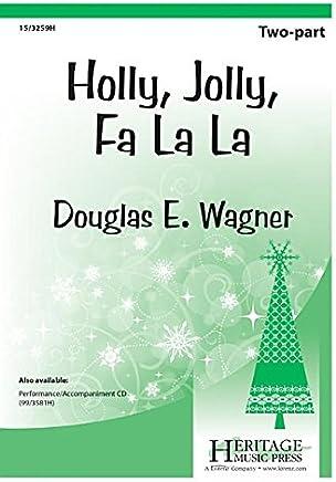 Holly, Jolly, Fa La – Choral Score.