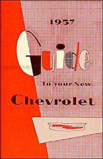 1957 Chevrolet Car Reprint Owner's Manual 57 Chevy