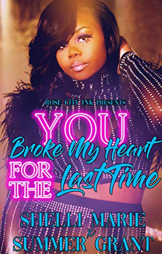 You Broke My Heart for the Last Time (Standalone)