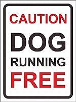 注意サイン安全な金属サイン注意犬が自由な硬直を走らせていること
