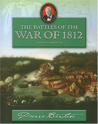The Battles of the War of 1812 (History for Young Canadians Series)