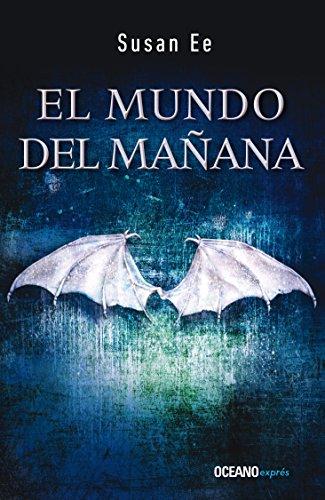 El Mundo del Mañana: Ángeles Caídos 2 (El fin de los tiempos / Penryn and the End of Days)