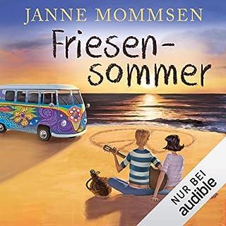 Friesensommer                   Autor:                                                                                                                                 Janne Mommsen                               Sprecher:                                                                                                                                 Vincent Fallow                      Spieldauer: 8 Std. und 24 Min.     45 Bewertungen     Gesamt 4,0