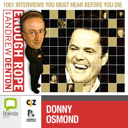 Enough Rope with Andrew Denton: Donny Osmond audiobook cover art