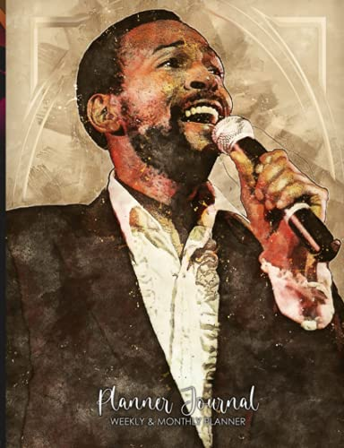 """Weekly and Monthly Planner: Marvin Gaye Prince of Motown Singer Songwriter Grammy Award Winner 156 pages 7,44 x 9,69"""" Diary Planner, Monthly Habit and Mood Trackers with Priorities and To-Do List Journal"""