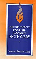 The Student's English - Sanskrit Dictionary