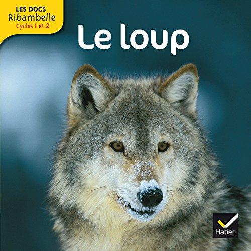 Les docs Ribambelle cycle 2 éd. 2012 - Le loup