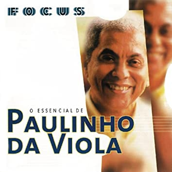 Focus - O Essencial De Paulinho Da Viola