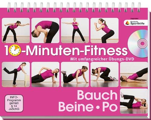 10-Minuten-Fitness Bauch, Beine Po: Mit umfangreicher Übungs-DVD