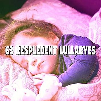 63 Respledent Lullabyes