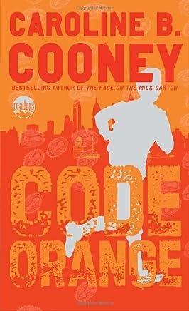 Code Orange (Readers Circle) by Caroline B. Cooney (2007-05-08)