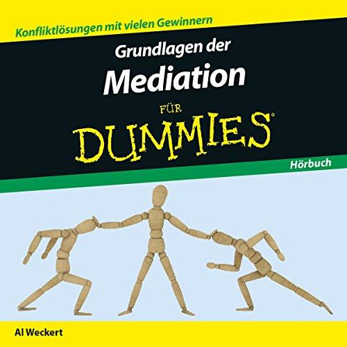 Grundlagen der Mediation für Dummies