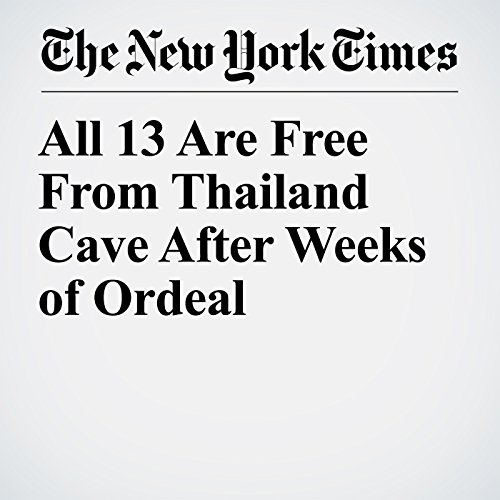 All 13 Are Free From Thailand Cave After Weeks of Ordeal copertina