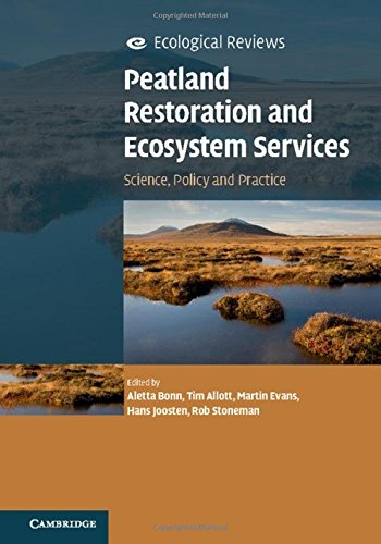 Peatland Restoration and Ecosystem Services: Science, Policy and Practice (Ecological Reviews)の詳細を見る