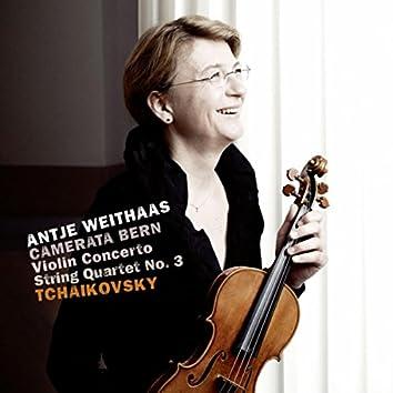 Tchaikovsky: Violin Concerto & String Quartet No. 3