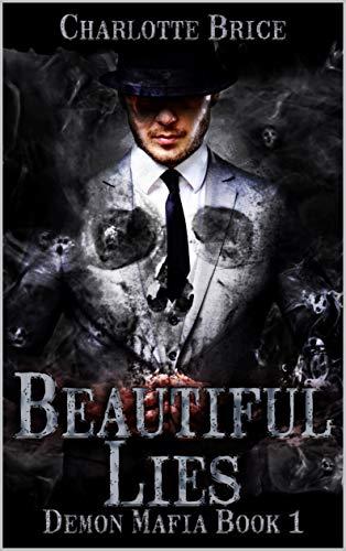 Beautiful Lies: Demon mafia gay romance