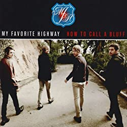 [My Favorite Highway] How to Call a Bluff