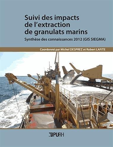 Suivi Des Impacts De Lextraction De Granulats Marins Synthese Des C Onnaissances 2012 Gis Siegma