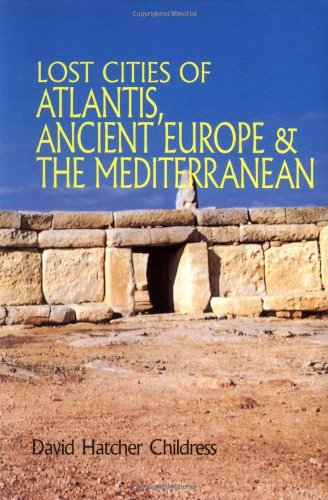 Lost Cities of Atlantis, Ancient Europe & the Mediterranean (Lost Cities Series)