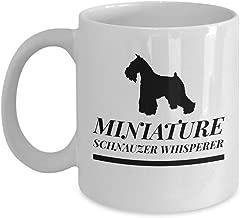 Miniature Schnauzer WhispererFunny for Miniature Schnauzer Dog Pets Lovers Coffee Mugs - for Christmas, Retirement, Thank You, Happy 11 Oz