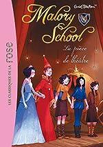 Malory School 05 - La pièce de théâtre d'Enid Blyton