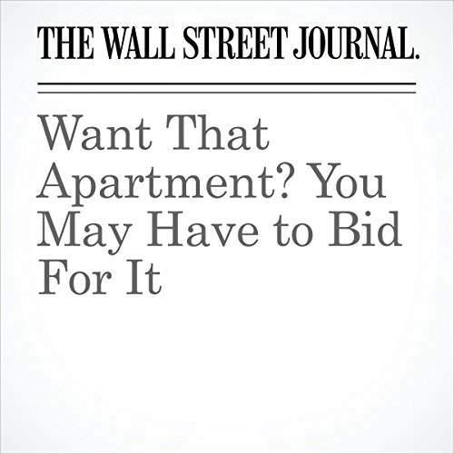 Want That Apartment? You May Have to Bid For It | Christopher Mims
