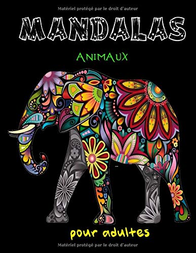 mandalas animaux pour adultes: 60 animaux différents, 120 pages, livre de coloriage: présentant des dessins d'animaux. Livre de coloriage mandala ... hiboux, chevaux, chiens, chats ...)