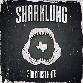 3rd Coast Hate