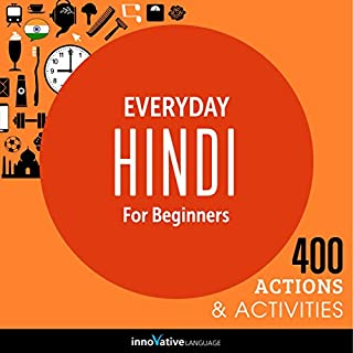 Everyday Hindi for Beginners - 400 Actions & Activities audiobook cover art