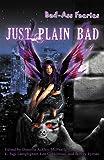 Bad-Ass Faeries 2: Just Plain Bad
