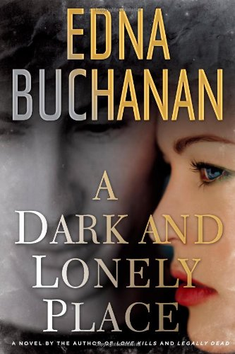 A Dark and Lonely Place: A Novel
