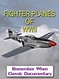 world war 2 fighter planes - Fighter Planes of WWII