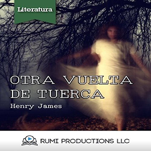 Otra Vuelta de Tuerca [A Turn of the Screw] audiobook cover art